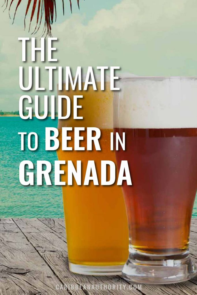 Pinterest Pin of The Ultimate Guide to Beer in Grenada