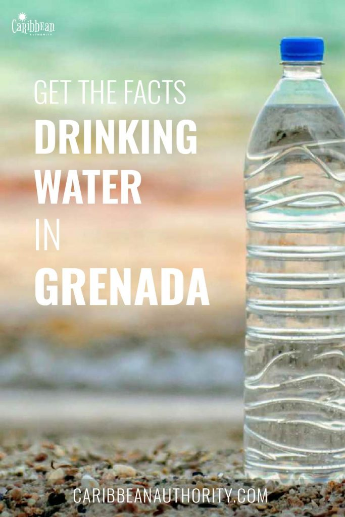 Pinterest Pin for Get The Facts About Drinking the Water in Grenada